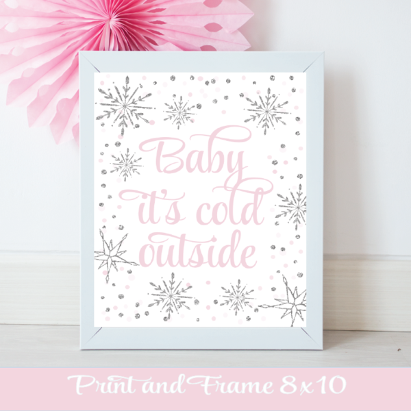 pink and silver baby it's cold outside poster