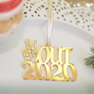 Peace Out 2020 Christmas Ornament, Pandemic Ornament