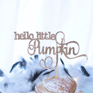 Hello little pumpkin sparkly glitter cake topper on pastry