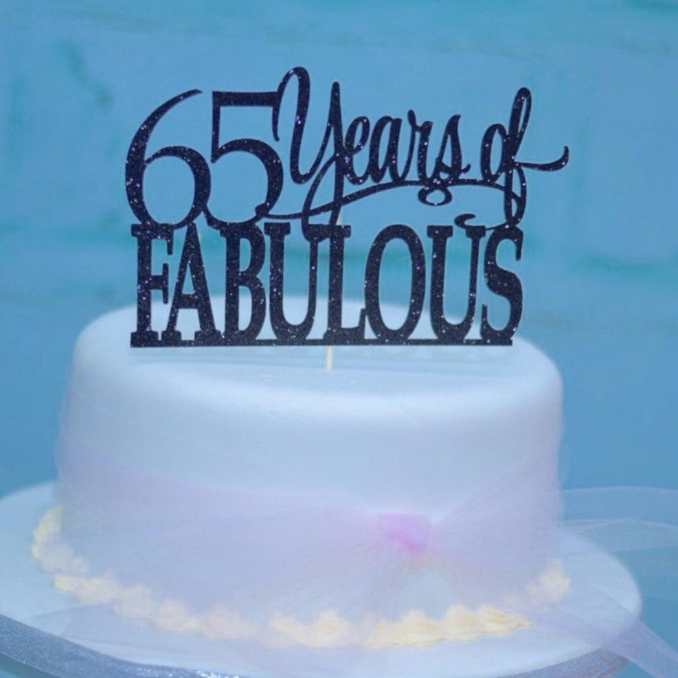 65 years of fabulous black cake topper for wedding anniversary or birthday celebrations