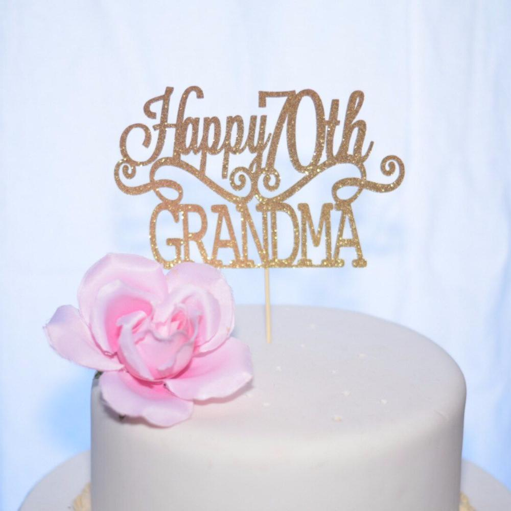 Happy 70th Grandma Gold Sparkle Cake Topper On White
