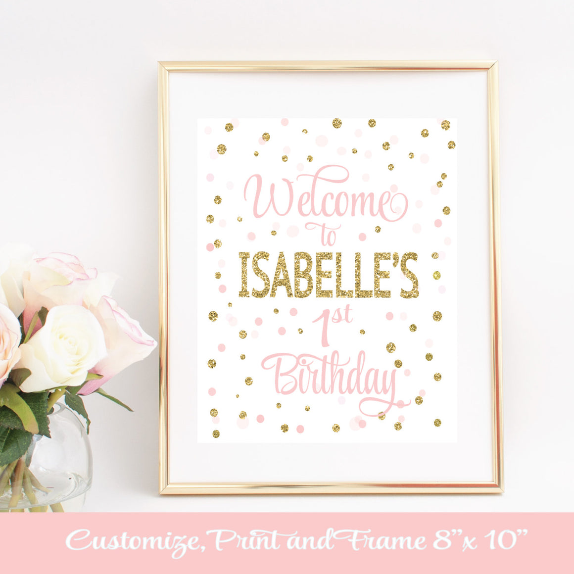 customize, print and frame 8 x 10 inch Welcome to Isabelle's 1st Birthday downloadable print