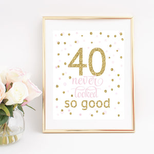 40 never looked so good digital file framed in a gold frame
