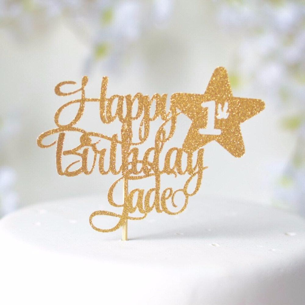 Happy 1st birthday Jade gold glitter cake topper with star detail