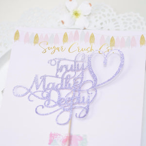 Truly Madly Deeply lavender sparkle cake topper on Sugar Crush Co