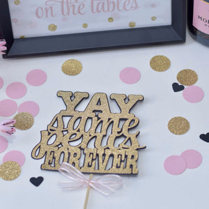 Yay Same penis forever black and gold cake topper with pink bow with pink gold and black confetti