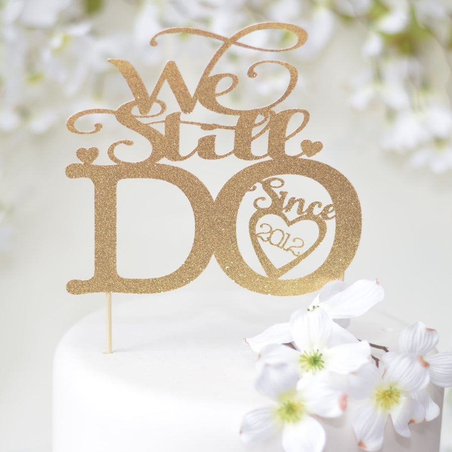 We still do since 1966 cake topper on a pastry