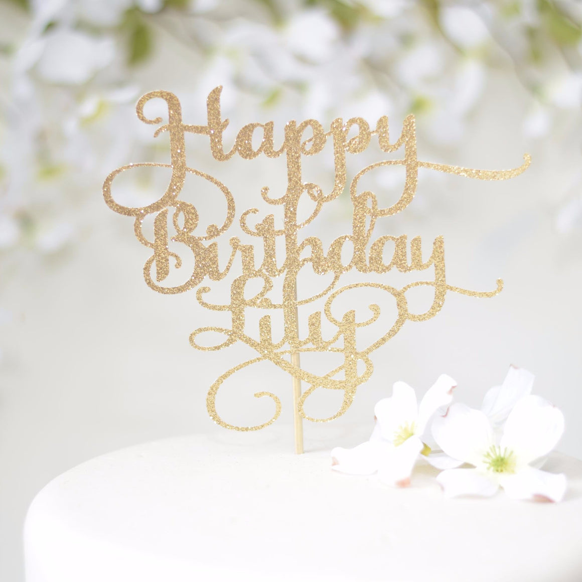 Happy Birthday Lily gold spark glitter cake topper