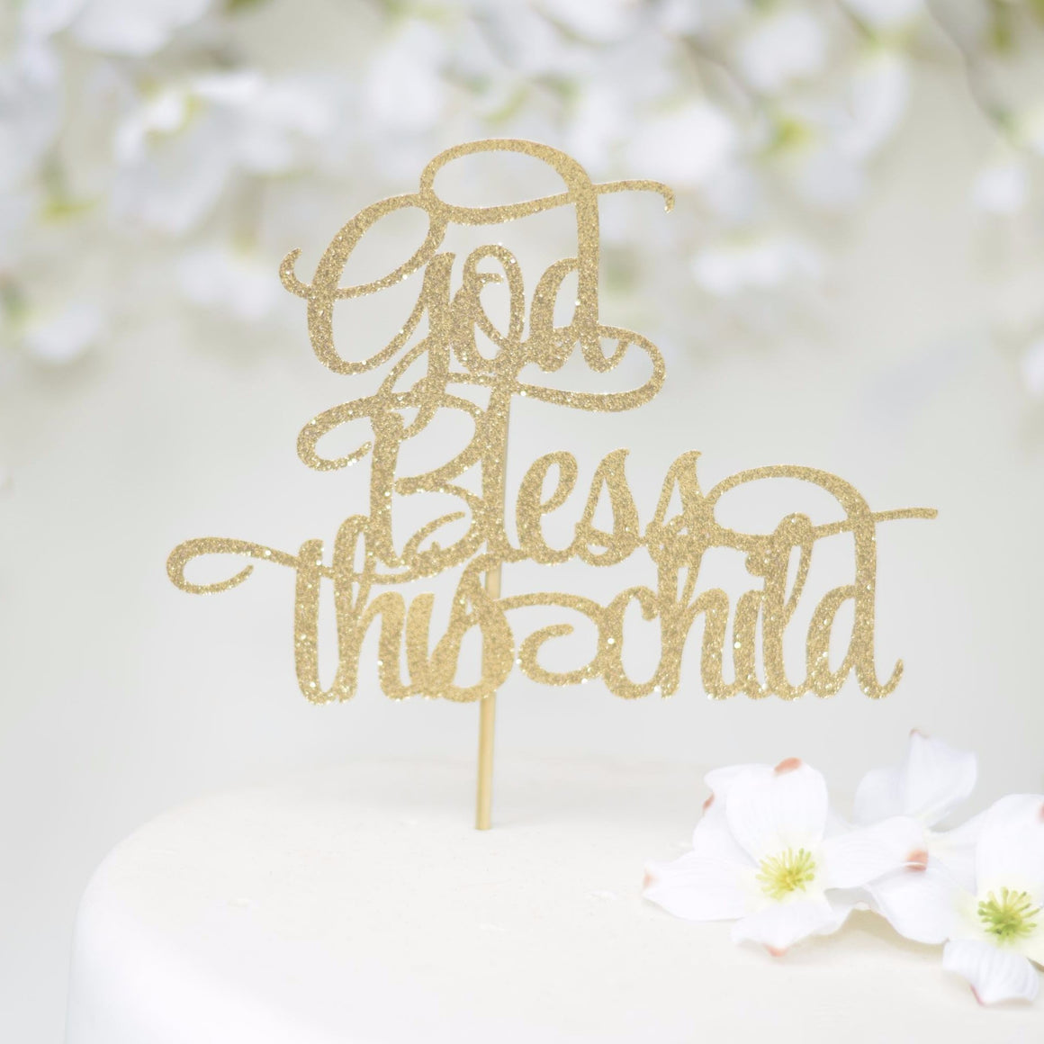 God Bless This Child gold sparkle cake topper