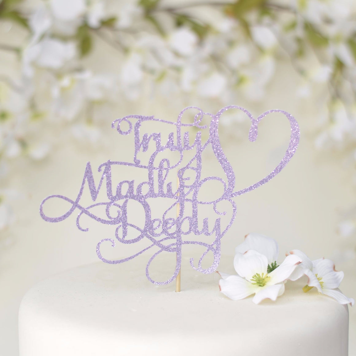 Truly madly deeply glitter sparkle cake topper