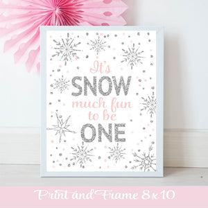 It's Snow much fun to be One pink and silver printable downloadable poster