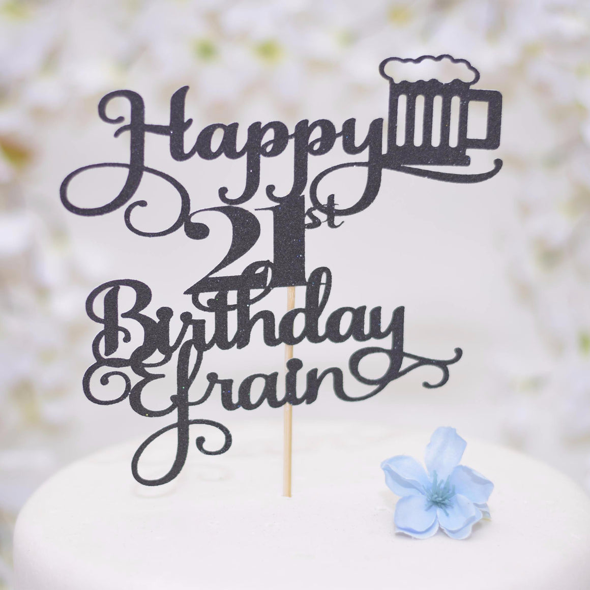 Happy 21st Birthday Efrain With Beer Details Black Glitter Cake Topper