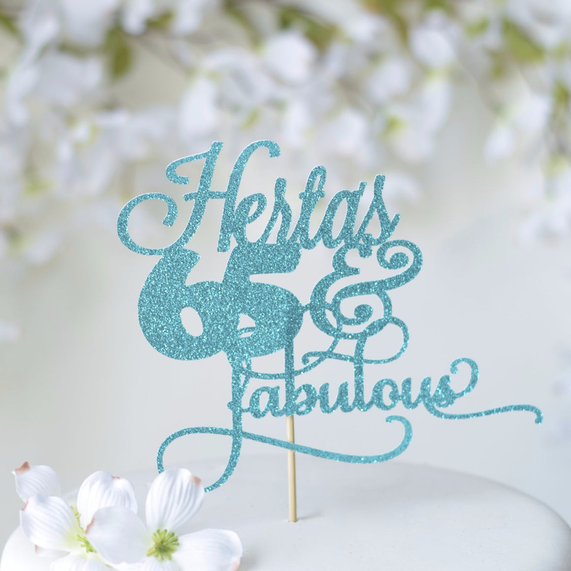 Herta's 65 & Fabulous blue and teal cake topper