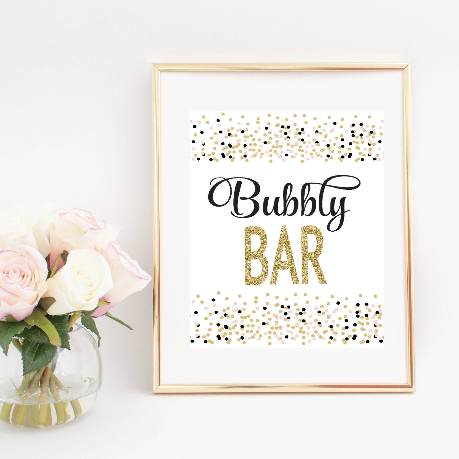 d375e1660 Bubbly bar digital download printable sign in a gold frame beside pink roses