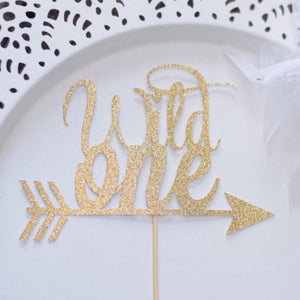 Wild one with arrow cake topper with gold sparkle details