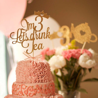 Im 3 Lets Drink Tea Party Birthday Cake Topper