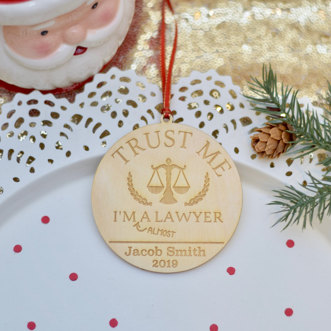 Trust Me I'm a lawyer and scales of justice ornament