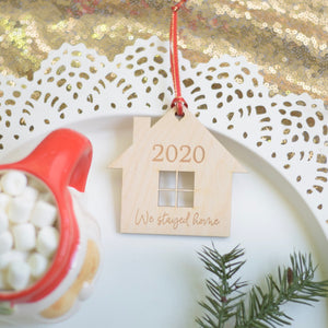 We Stayed Home 2020 Christmas Ornament