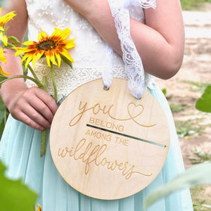 you belong among the wildflower boho sign for nursery