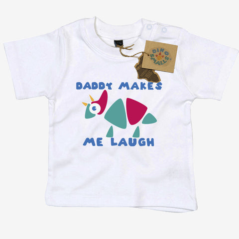 Dino Smalls Daddy Makes Me Laugh Baby Toddler T Shirt
