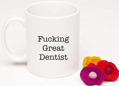 Ideas from Boston- FUCKING GREAT DENTIST, Best Dentist, Gift For Dentist, Funny proposals, Mugs for Dentist, Ceramic coffee mugs Dentist, Dentist cup