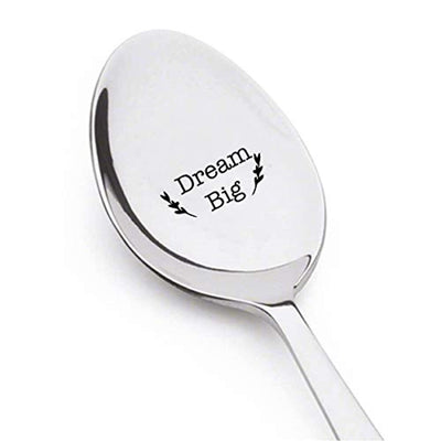 Dream Big- engraved spoon- coffer lover- engraved silver ware by Boston creative company#SP_024