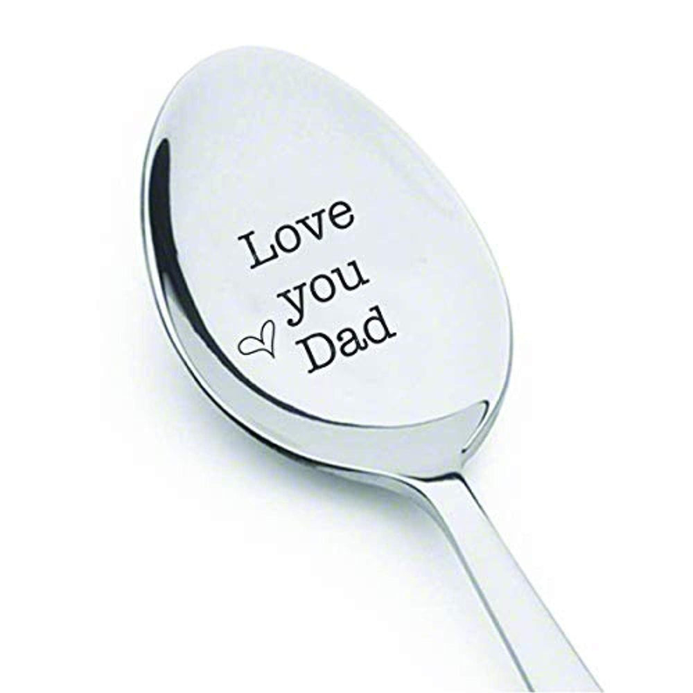 Love You Dad Spoon |  Father's Day Gifts | Gifts For Dad | Engraved Stainless Steel Spoons