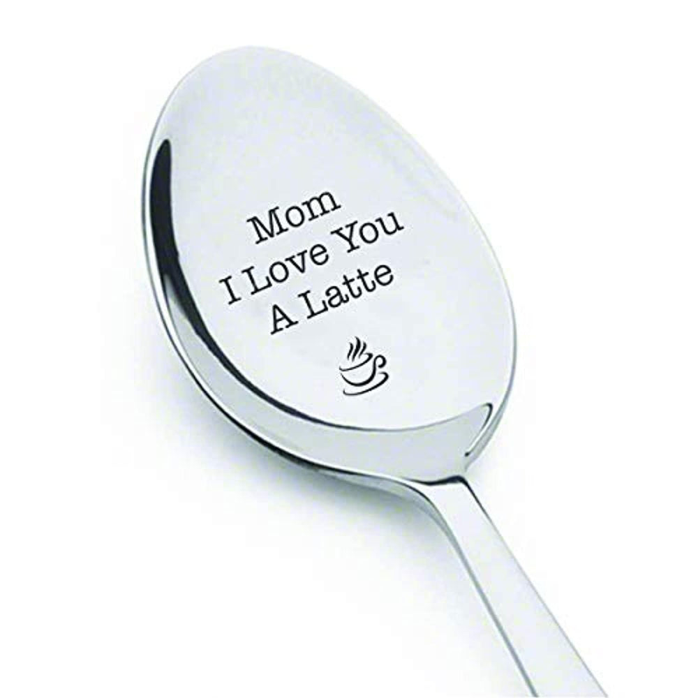 Mom I Love You A Latte Engraved Spoon Gift For Mothers Day
