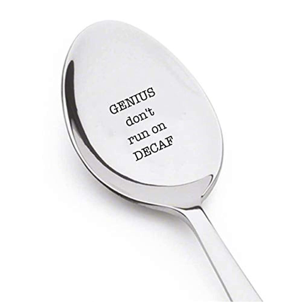 GENIUS DON'T RUN ON DECAF Spoon-Caffeine Addict Presents- Unisex Best Gifts For Coffee Lovers-Engraved Stainless Steel Spoon.