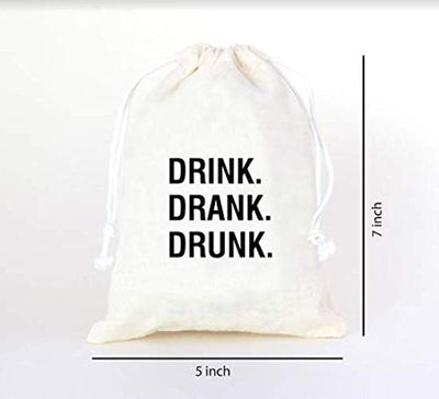 Drink Drank Drunk |Favor bags | Wedding Favor bags | Hangover Party Cotton Muslin Bag
