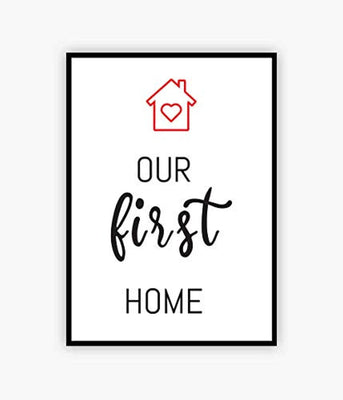 Our First Home|Housewarming Gift for Him Or Her Couples| Home Decoration Poster