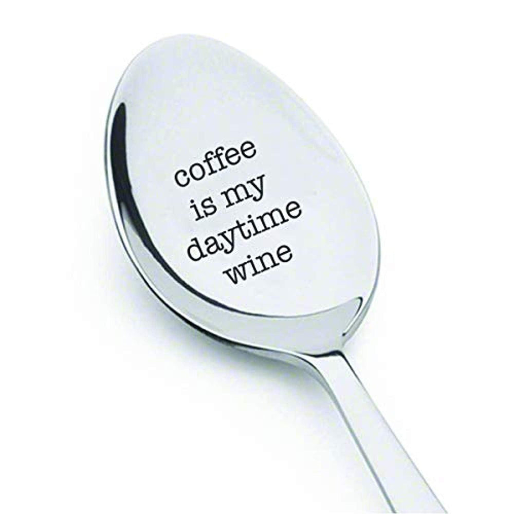 Coffee Is My Daytime Wine Spoon | Funny Gift For Friend | Great Gift For Coffee Lovers | Party Decors |  Stainless Steel Engraved Spoon