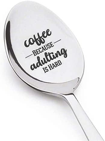 Humorous Adult Spoon Gifts for Him Her-Coffee Because Adulting Is Hard Spoonie