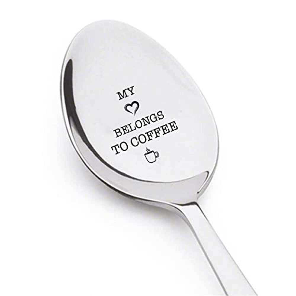 MY HEART BELONGS TO COFFEE -Best present For Coffee Lovers-Unique Gift-Best Selling Engraved Stainless Spoon