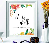 Printable quote - it is well with my soul Christian Wall Print - Living Room Wall Art Decor - Wedding Art - Scripture Floral Quote Print - Home Decor