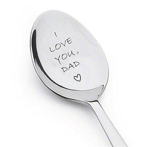 I love you dad Engraved Spoon,dads ice cream spoon,best selling items,gifts for dad,funny gift for dad,dad gifts,new dad,daddy gifts,daddy gifts from son - BOSTON CREATIVE COMPANY