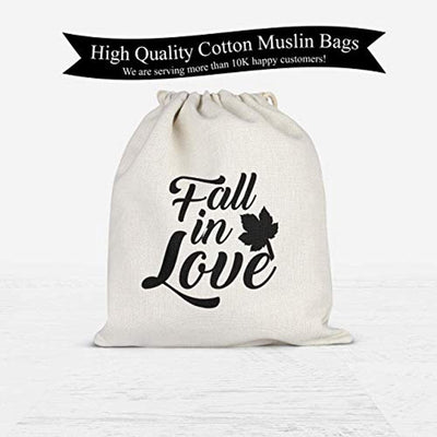 Fall In Love | Favor bag |  Cotton Muslin Drawstring Bags | Bridal Shower wedding favor bags