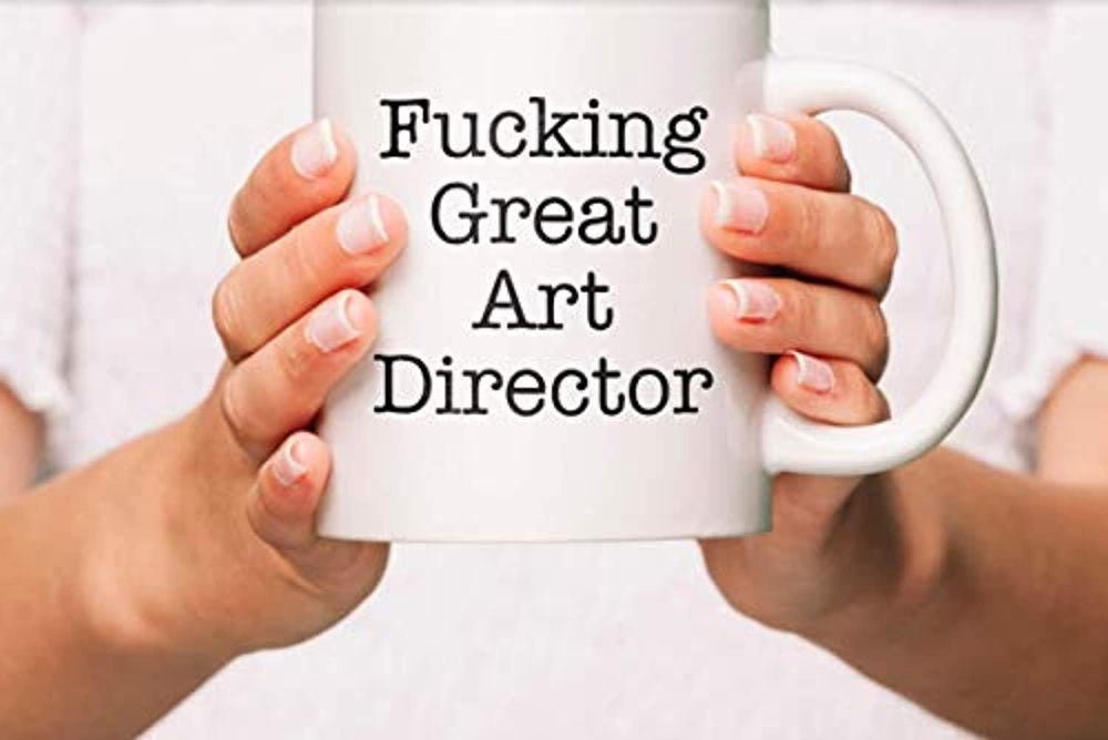 Funny Coffee Mugs Gift For Art Director - FUCKING GREAT ART DIRECTOR