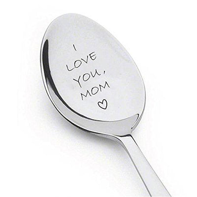 I Love You Mom Spoon - Customized Gift Unique Birthday, Valentines Day Gifts for Her, Him, Mom Dad - BOSTON CREATIVE COMPANY