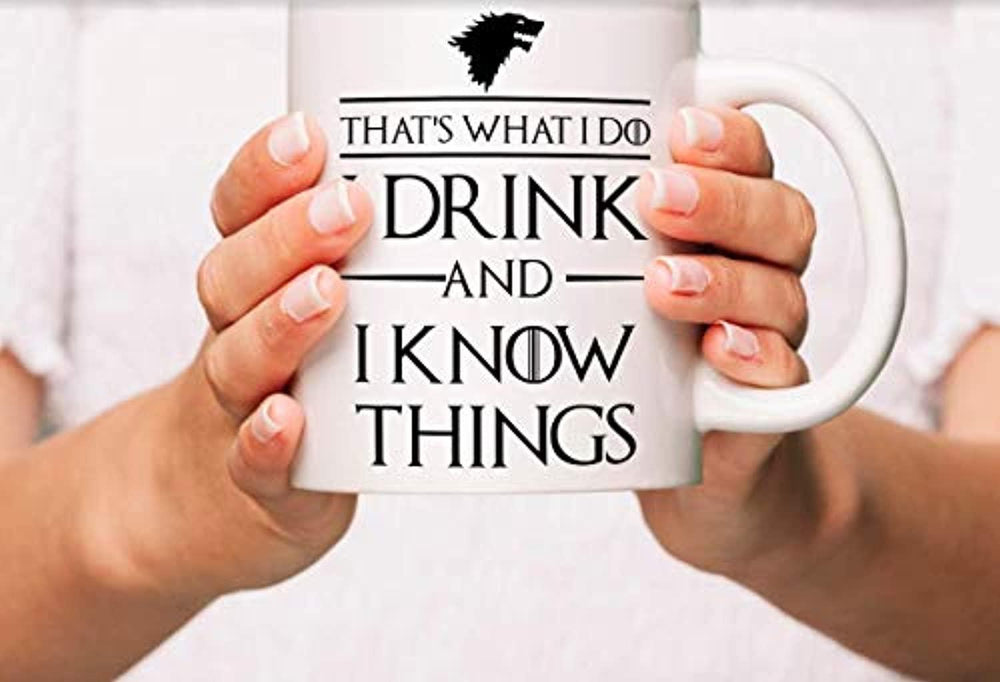 Ideas from Boston- Game of thrones mugs, Ceramic coffee Mugs THAT'S WHT I DO I DRINK AND I KNOW THINGS, GOT Gifts, Game of throne party decoration, Best Coffee Mugs.