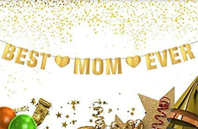 Best Mom Ever Mother's Day Decor from Daughter and Son Hanging Banner-mom Birthday Party Decorations-Christmas Gifts -Party Supplies-Special Unique Gift for Mom-Gold Foil Hanging Banner