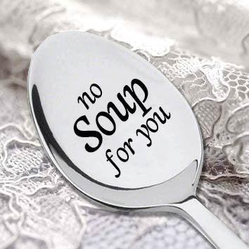 "NO SOUP FOR YOU -Seinfeld Quote- Seinfeld Gift- Inspired By the Famous ""Soup Nazi"" Episode - BOSTON CREATIVE COMPANY"