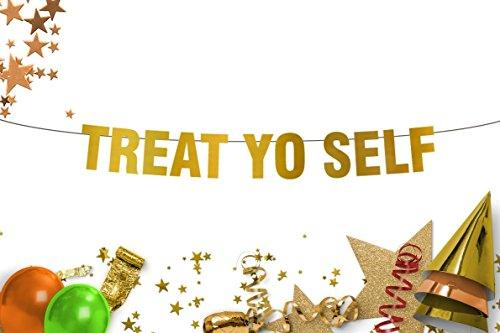 Treat Yo Self  Wedding  Party  Sign  Wedding Dessert Sign Candy Table  Gold Banner