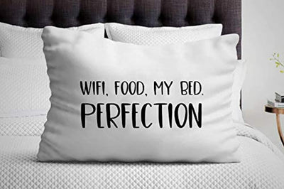 Wifi,Food,My Bed.Perfection Pillow Cover - Funny Friends gift - Presentation for Friendship day Ideas - Friend's Birthday remembrance Pillow Cover - Best Boyfriend Pillow Case- Decorative Items .
