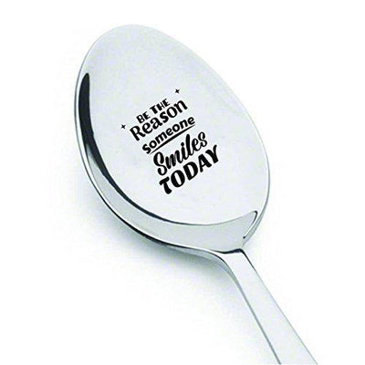 Be The Reason Someone Smiles Today - Engraved Spoon - Best friend gifts - BOSTON CREATIVE COMPANY