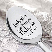 INHALE THE FUTURE EXHALE THE PAST- Motivational Quote-Inspirational Gift-Meditation-Yoga - BOSTON CREATIVE COMPANY