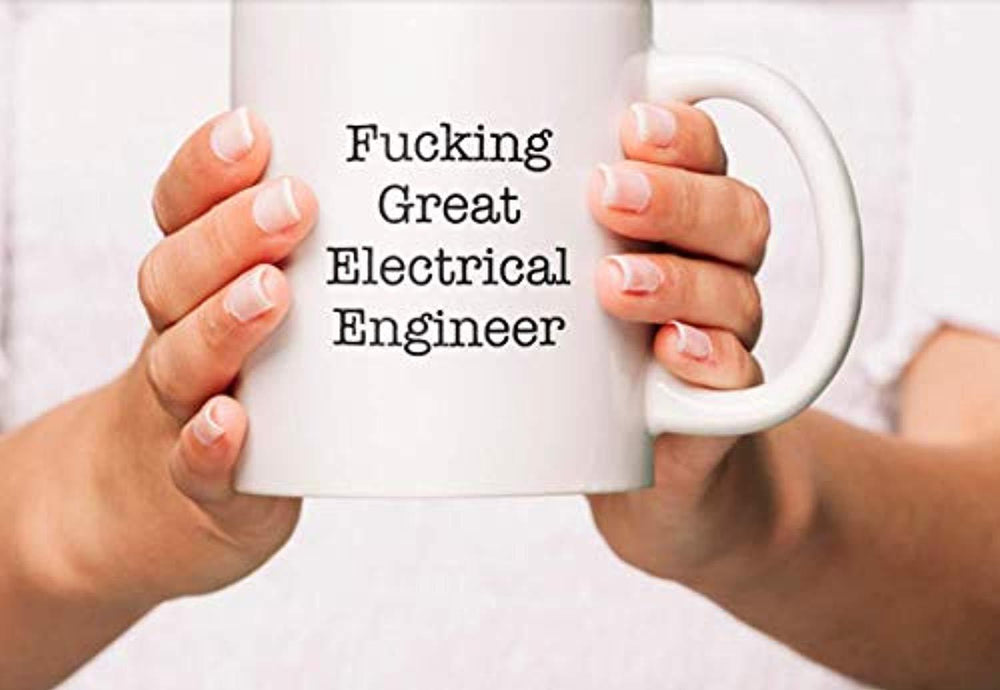 Fucking Great Electrical Engineer Coffee Mugs | Motivational Gifts for Engineer Students | Engraved Ceramic Coffee Mugs | Engineer Gifts 2019