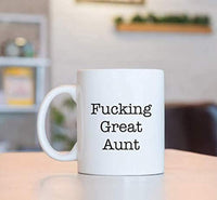 Coffee Mugs Gift For Aunt - Fucking great Aunt Mug For Birthday / Christmas