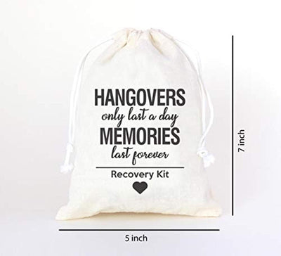 Hangovers Only Last a Day Memories are forever| Favor Bags | Party Use |Wedding Use