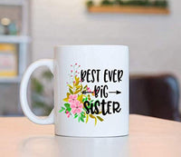 BEST EVER BIG SISTER Coffee Mugs | Coffee Mugs For Sisters | Sisters Day Gifts | Ceramic Engraved Coffee Mugs